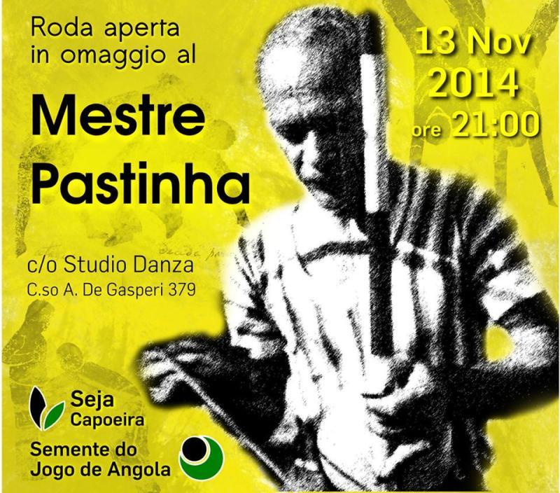 Roda aperta – omaggio al Mestre Pastinha – 13 Novembre ore 21