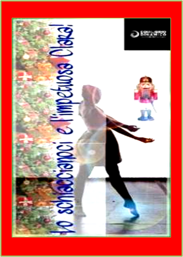 Lo schiaccianoci e l'impetuosa Clara – Equilibrio Dinamico